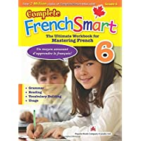 Complete FrenchSmart 6: Canadian Curriculum French Workbook for Grade 6