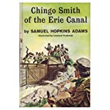 img - for Chingo Smith of the Erie Canal; book / textbook / text book