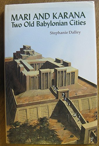 Mari and Karana: Two Old Babylonian Cities