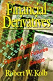 Financial Derivatives, Robert W. Kolb, 0130515590
