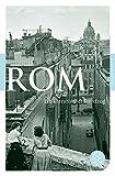 Rom: Ein literarischer Streifzug (Fischer Klassik)