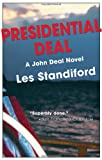 Presidential Deal, Les Standiford, 1590581075