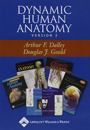 Dynamic Human Anatomy, Version 2.0: Electronic Supplement to Grant's Atlas of Anatomy, Eleventh Edition