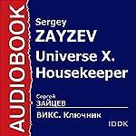 Universe X Housekeeper [Russian Edition]   Sergey Zayzev