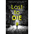 Last to Die: A gripping psychological thriller not for the faint hearted
