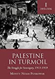 img - for Palestine in Turmoil: The Struggle for Sovereignty, 1933-1939 (Vol. I) (Touro College Press Books) by Monty Noam Penkower (2014-03-30) book / textbook / text book