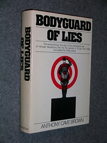 Bodyguard of Lies by Anthony Cave Brown (1975-10-03)