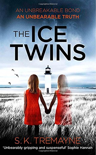 """The Ice Twins"" av S. K. Tremayne"