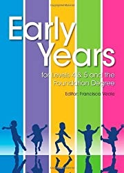 Early Years for Levels 4 & 5 and the Foundation Degree of Veale, Francisca on 25 January 2013