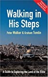 Walking in His Steps, Peter Walker and Graham Tomlin, 0551032545