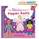 The Fabulous Book of Paper Dolls: A Book with 6 Paper People and Piles of Perfect Punch-out Clothes