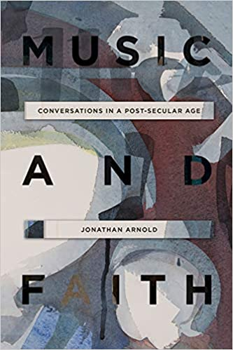 cover image, Music and Faith: Conversations in a Post-Secular Age