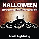 Halloween: Halloween Stories for Kids (Volume 3)