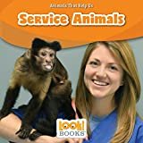 Service Animals (Animals That Help Us (LOOK! Books TM))