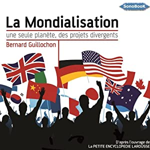 La mondialisation Audiobook