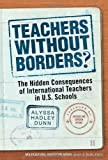 Teachers Without Borders?, Alyssa Hadley Dunn, 0807754110