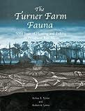 The Turner Farm Fauna, Arthur Spiess and Robert Lewis, 0935447148