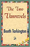 The Two VanRevels, Booth Tarkington, 1421896206