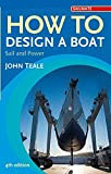 : How to Design a Boat: Sail and Power (Sailmate)