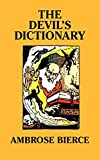 img - for The Devil's Dictionary [Facsimile Edition] book / textbook / text book