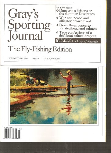 Gray's Sporting Journal Magazine (The Fly fishing edition, March April 2011)