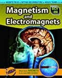 Magnetism and Electromagnets, Eve Hartman and Wendy Meshbesher, 1410932516