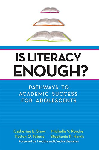 Is Literacy Enough?: Pathways to Academic Success for Adolescents
