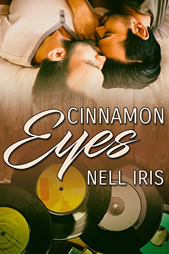 Release Day Review: Cinnamon Eyes by Nell Iris