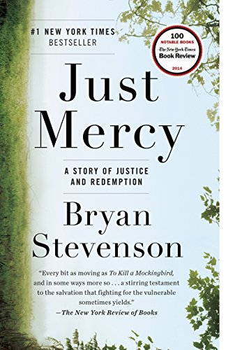 Just Mercy: A Story of Justice and Redemption by Bryan Stevenson cover