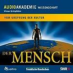 Der Mensch. Vom Ursprung der Kultur | Rolf Beyer,Uwe Springfeld,Gábor Paál