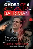 Ghost of a Car Salesman, Louis Newcomb, 0595361773