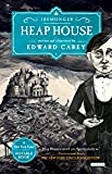 Heap House: Book One (The Iremonger Trilogy)