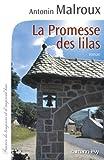 """Afficher """"La promesse des lilas"""""""