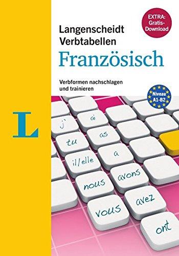 Langenscheidt Verbtabellen Französisch - Buch mit Konjugationstrainer zum Download: Verbformen nachschlagen und trainieren