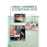 The Adult Learner's Companion: A Guide for the Adult College Student (Textbook-specific CSFI)