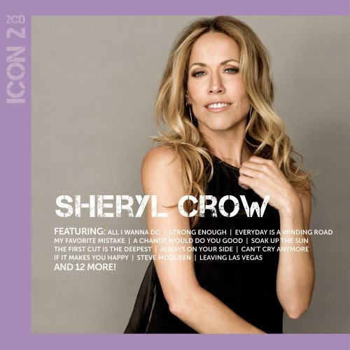 Sheryl Crow - Icon 2 By Sheryl Crow (2011-01-04) - Zortam Music