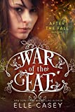 After the Fall (War of the Fae Book 5)