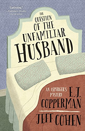 The Question of the Unfamiliar Husband (An Asperger's Mystery)]()
