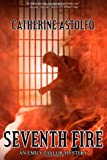 Seventh Fire, Catherine Astolfo, 1926997778