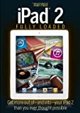 iPad 2 Fully Loaded, Alan Hess, 1118093194