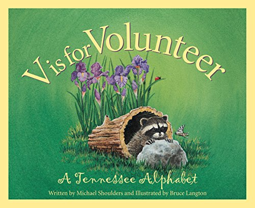 V is for Volunteer: A Tennessee Alphabet (Discover America State by - Opry Tennessee