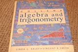 Algebra and Trigonometry Class Test, Exley, Linda L. and Smith, Richard G., 0132077620