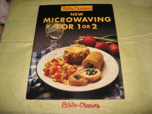 Betty Crockers New Microwaving for One or Two