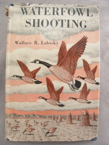 Waterfowl Shooting (Rod & gun room library)