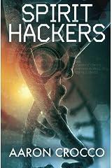 Spirit Hackers Paperback
