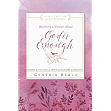 Becoming a Woman Whose God Is Enough (Bible Studies: Becoming a Woman)