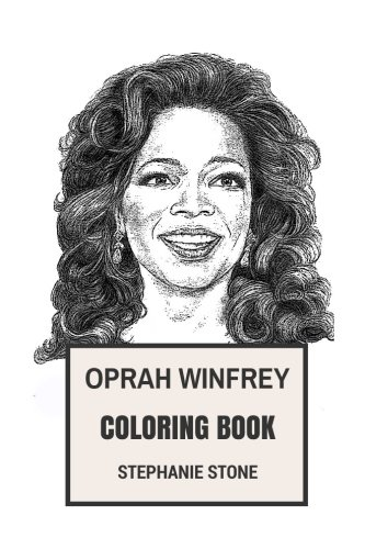 amazoncom oprah winfrey coloring book philantropist and talk show host beautiful queen of all media inspired adult coloring book 9781977929891