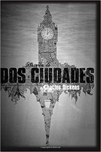 Book Historia de Dos Ciudades: (Spanish Edition)