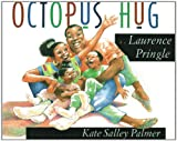 Octopus Hug, Laurence Pringle, 1563975599
