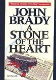 A Stone of the Heart, John Brady, 0140138471